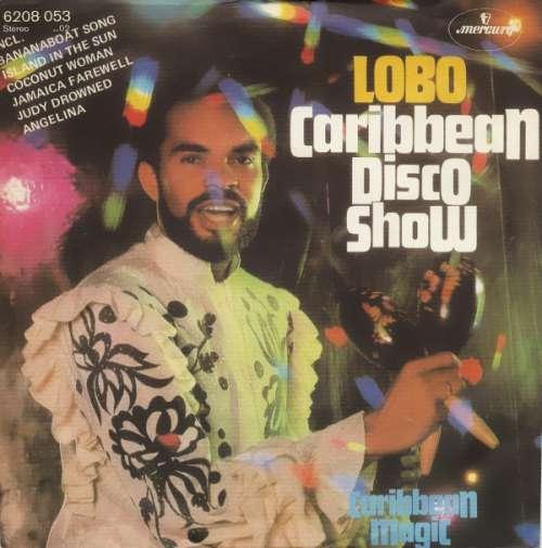 Bild Lobo - Caribbean Disco Show (7, Single) Schallplatten Ankauf