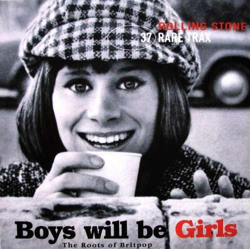 Bild Various - Rare Trax Vol. 37 - Boys Will Be Girls (The Roots Of Britpop) (CD, Comp) Schallplatten Ankauf