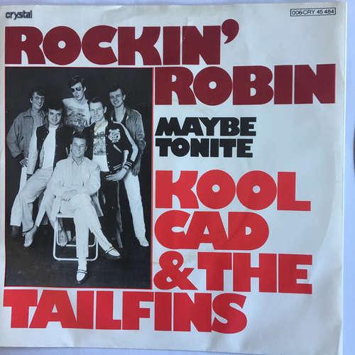 Bild Kool Cad & The Tailfins - Rockin' Robin (7, Single, Promo) Schallplatten Ankauf