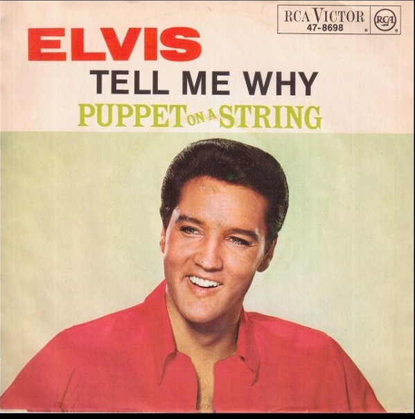 Cover Elvis Presley With The Jordanaires - Tell Me Why / Puppet On A String (7, Single) Schallplatten Ankauf