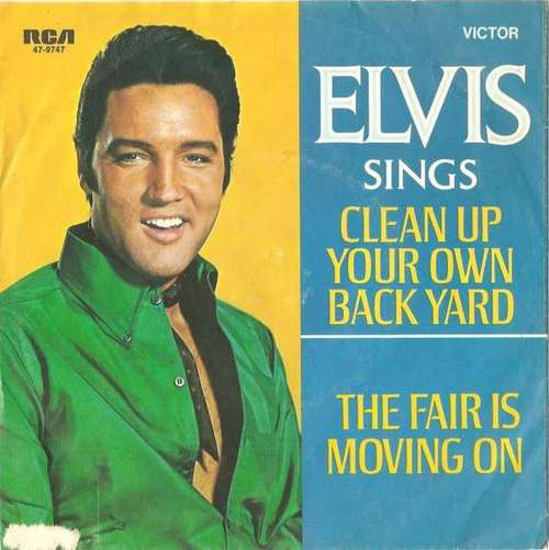 Cover Elvis Presley - Clean Up Your Own Back Yard / The Fair Is Moving On (7, Single) Schallplatten Ankauf