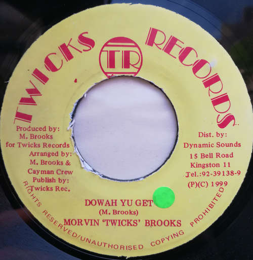 Cover Morvin 'Twicks' Brooks* - Dowah Yu Get (7, Single) Schallplatten Ankauf