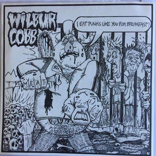 Cover Wilbur Cobb - I Eat Punks Like You For Breakfast! (7, Ltd, Red) Schallplatten Ankauf