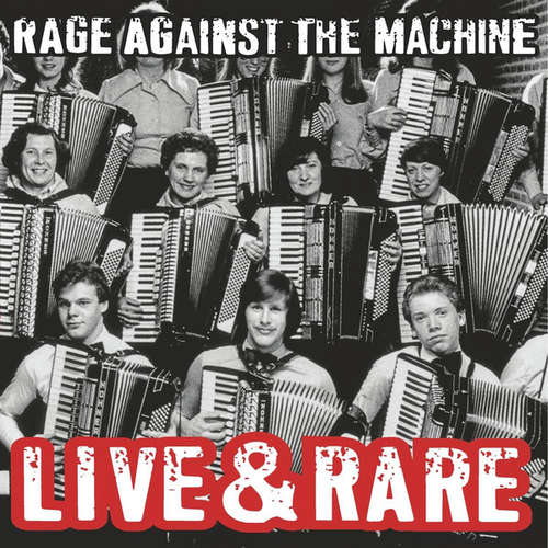 Cover Rage Against The Machine - Live & Rare (2xLP, Album, Comp, Ltd, RE) Schallplatten Ankauf