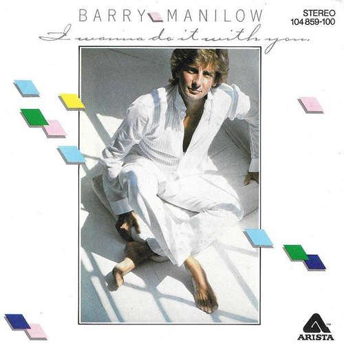 Cover zu Barry Manilow - I Wanna Do It With You (7, Single) Schallplatten Ankauf