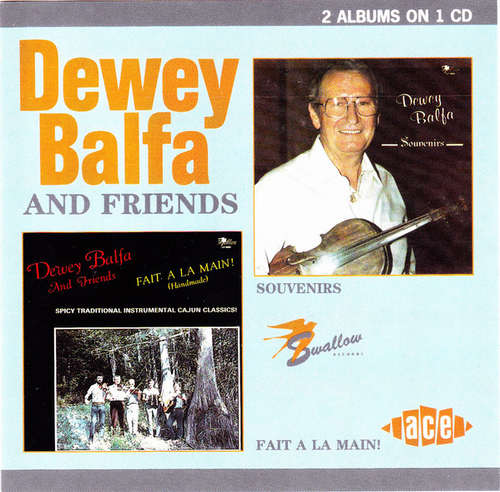 Cover Dewey Balfa And Friends - Souvenirs / Fait A La Main! (CD, Comp) Schallplatten Ankauf