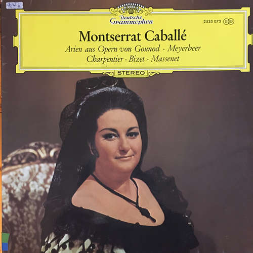 Bild Montserrat Caballé - Arien aus Opern von Gounod - Meyerbeer - Charpentier - Bizet - Massenet (LP) Schallplatten Ankauf