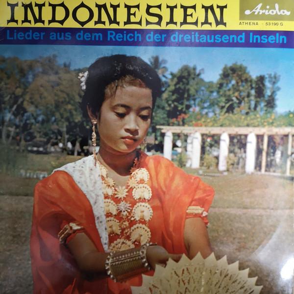 Bild Various - Indonesien - Lieder Aus Dem Reich Der Dreitausend Inseln (10) Schallplatten Ankauf