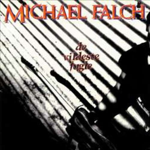 Bild Michael Falch - De Vildeste Fugle (LP, Album) Schallplatten Ankauf