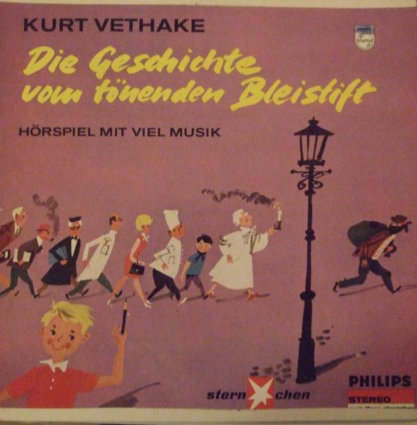 Cover Kurt Vethake - Die Geschichte Vom Tönenden Bleistift (LP) Schallplatten Ankauf