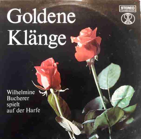 Cover Wilhelmine Bucherer - Goldene Klänge (LP) Schallplatten Ankauf