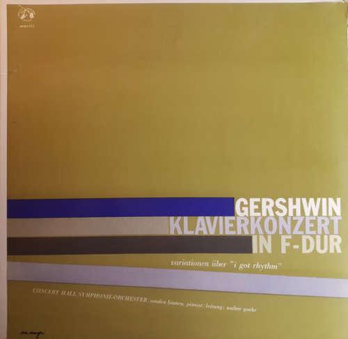 Bild Gershwin* / Concert Hall Symphonie Orchester* / Sondra Bianca / Walter Goehr - Klavierkonzert In F-dur / Variationen Über I Got Rhythm (10) Schallplatten Ankauf