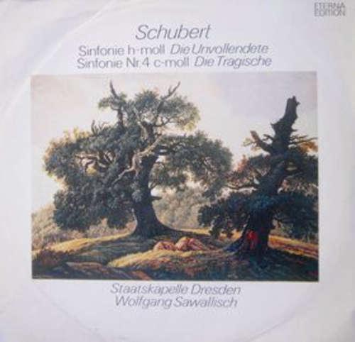 Bild Schubert* - Staatskapelle Dresden, Wolfgang Sawallisch - Sinfonie H-moll Die Unvollendete / Sinfonie Nr. 4 C-moll Die Tragische (LP) Schallplatten Ankauf