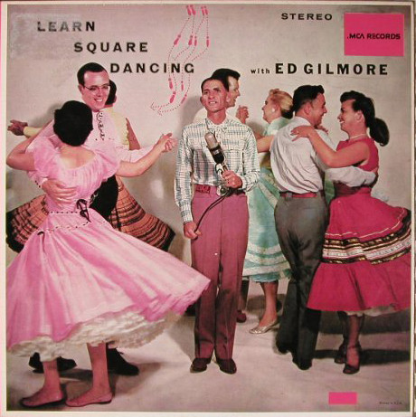 Cover Ed Gilmore - Learn Square Dancing With Ed Gilmore (LP, Album, RE) Schallplatten Ankauf