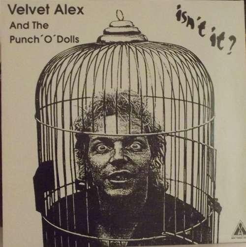 Cover Velvet Alex and the Punch´O´Dolls - Isn`t it? (12, Album) Schallplatten Ankauf