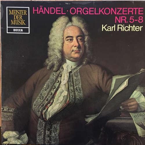 Bild Georg Friedrich Händel, Karl Richter - Orgelkonzerte Nr. 5-8 (LP) Schallplatten Ankauf