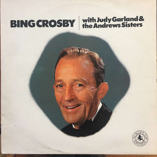 Cover Bing Crosby - With Judy Garland & The Andrews Sisters (LP) Schallplatten Ankauf