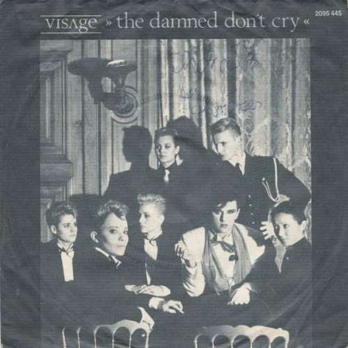 Bild Visage - The Damned Don't Cry (7, Single) Schallplatten Ankauf
