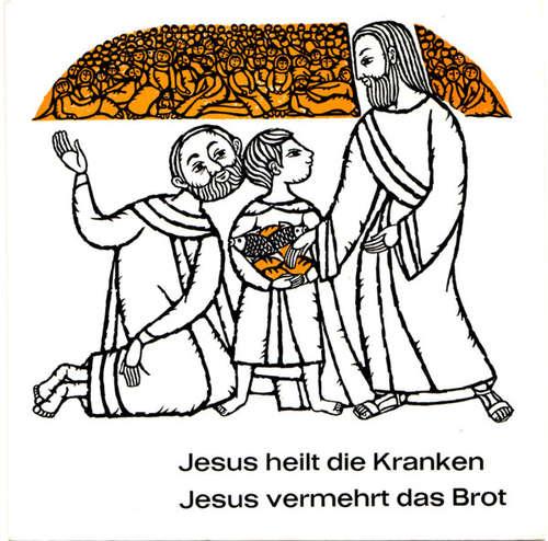 Cover Johannes Michael Hollenbach S. J. - Jesus Heilt Die Kranken / Jesus Vermehrt Das Brot (7) Schallplatten Ankauf