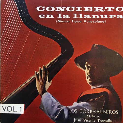 Cover Los Torrealberos Al Arpa Juan Vicente Torrealba - Concierto En La Llanura - Vol. 1 (LP, Album) Schallplatten Ankauf