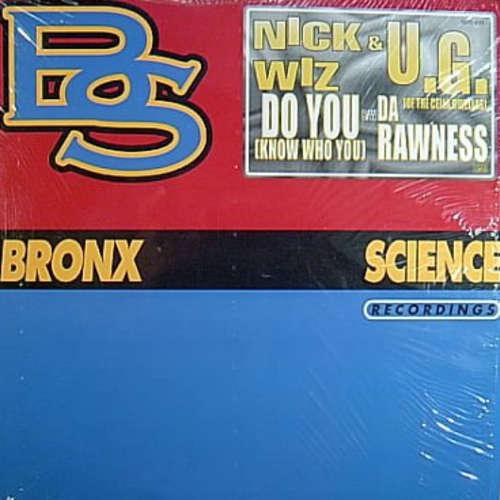 Bild Nick Wiz & U.G. - Do You (Know Who You) / Da Rawness (12) Schallplatten Ankauf