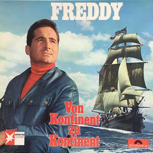 Bild Freddy* - Von Kontinent Zu Kontinent (LP, Album) Schallplatten Ankauf