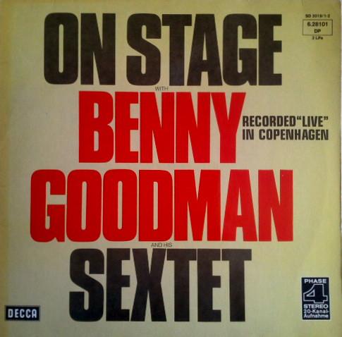 Cover zu Benny Goodman Sextet - On Stage With Benny Goodman & His Sextet Recorded Live In Copenhagen (2xLP, Gat) Schallplatten Ankauf