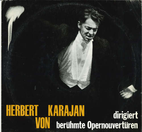 Bild Herbert von Karajan - Dirigiert Berühmte Opernouvertüren (LP) Schallplatten Ankauf