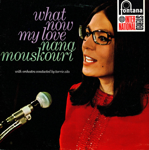 Cover Nana Mouskouri With Orchestra Conducted By Torrie Zito - What Now My Love (LP, RE) Schallplatten Ankauf
