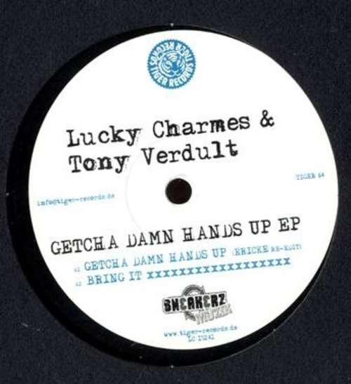 Bild Lucky Charmes & Tony Verdult - Getcha Damn Hands Up EP (12, EP) Schallplatten Ankauf