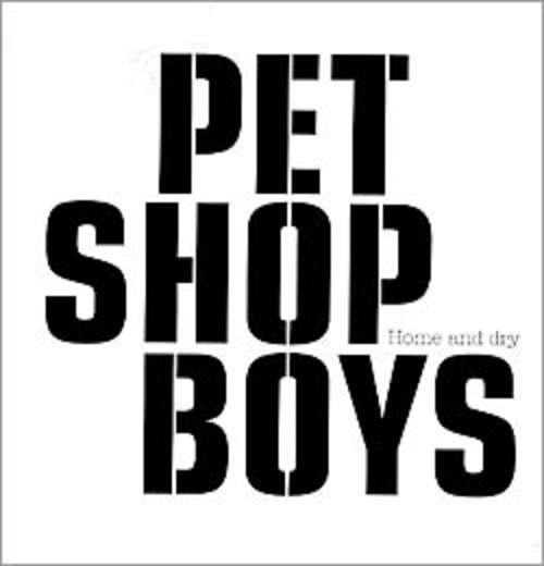 Cover Pet Shop Boys - Home And Dry (12, Single) Schallplatten Ankauf