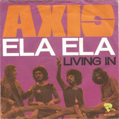 Bild Axis (14) - Ela Ela (7, Single, mou) Schallplatten Ankauf