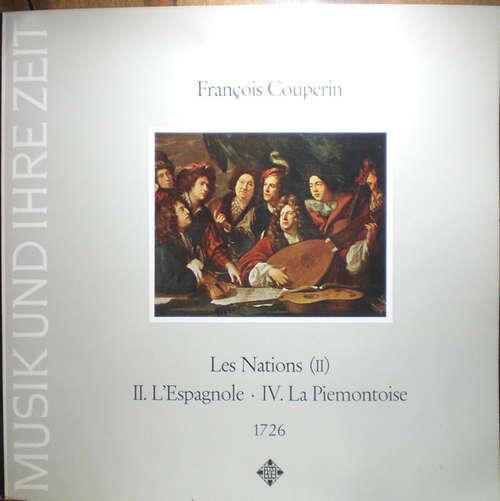 Bild François Couperin - Les Nations (II):  II. L'Espagnole • IV. La Piemontoise 1726 (LP) Schallplatten Ankauf