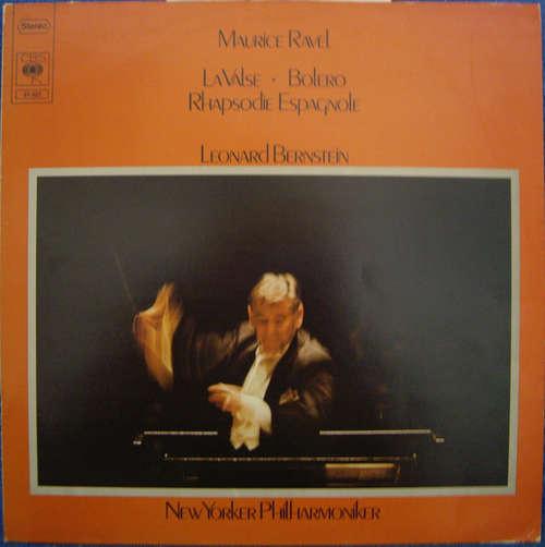 Bild Maurice Ravel, Leonard Bernstein, New Yorker Philharmoniker* - La Valse •  Bolero / Rhapsodie Espagnole (LP) Schallplatten Ankauf