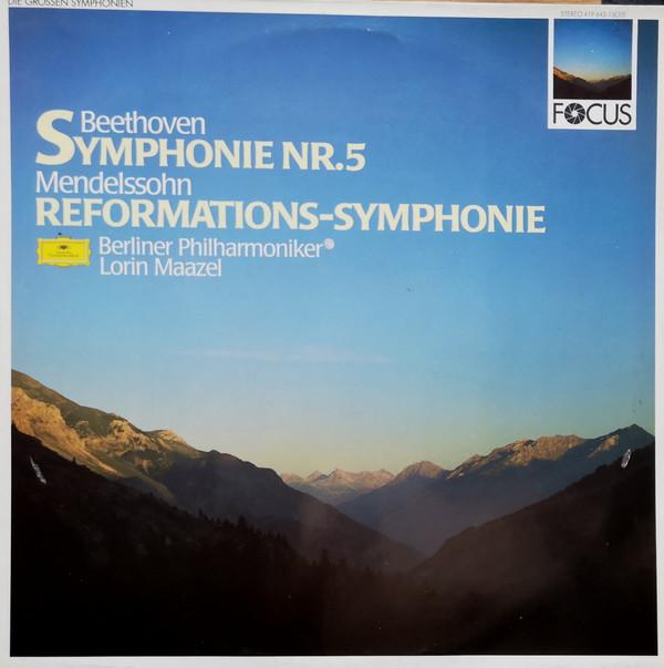 Bild Beethoven* / Mendelssohn* : Berliner Philharmoniker, Lorin Maazel - Symphonie Nr.5 / Reformations-Symphonie (LP) Schallplatten Ankauf