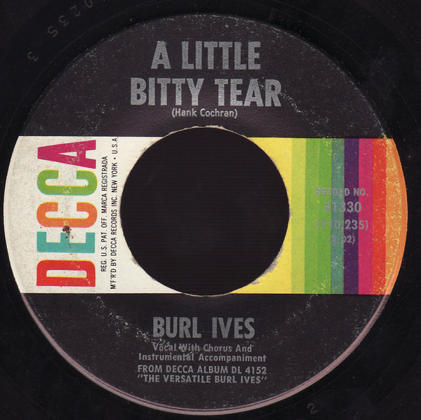 Bild Burl Ives - A Little Bitty Tear / Shanghied (7, Single, Pin) Schallplatten Ankauf