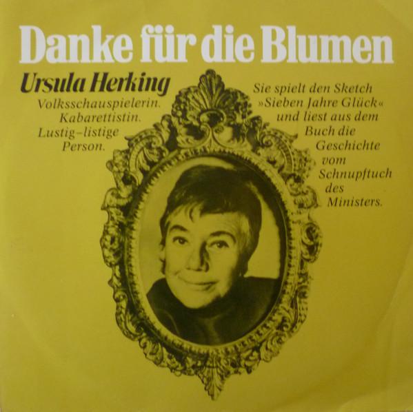 Cover Ursula Herking - Danke Für Die Blumen (7, Single) Schallplatten Ankauf