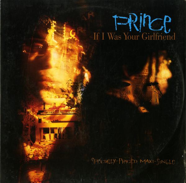 Cover Prince - If I Was Your Girlfriend (12, Maxi) Schallplatten Ankauf