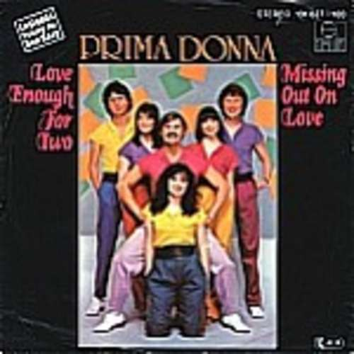 Bild Prima Donna (3) - Love Enough For Two / Missing Out On Love (7, Single) Schallplatten Ankauf