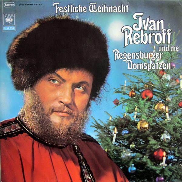 Cover Ivan Rebroff Und Die Regensburger Domspatzen - Festliche Weihnacht (LP, Album, Club) Schallplatten Ankauf