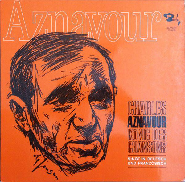 Cover zu Charles Aznavour - König Des Chansons (LP, Comp, RE) Schallplatten Ankauf