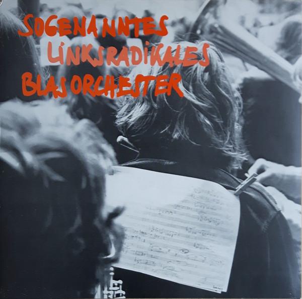 Bild Sogenanntes Linksradikales Blasorchester - Hört, Hört (LP, Album) Schallplatten Ankauf