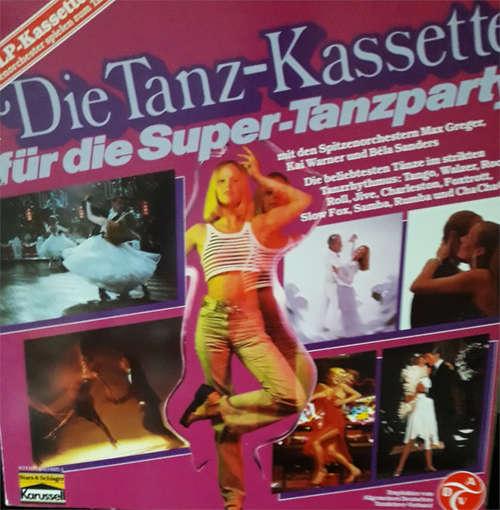 Bild Various - Die Tanz-Kassette Für Die Super-Tanzparty (3xLP, Comp + Box) Schallplatten Ankauf