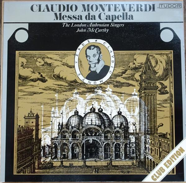Cover zu Claudio Monteverdi, John McCarthy, The Ambrosian Singers - Messa Da Capella (LP, Club) Schallplatten Ankauf