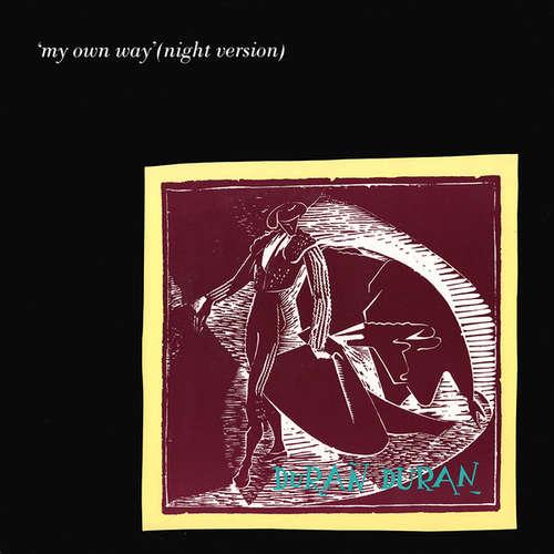 Cover Duran Duran - My Own Way (Night Version) (12) Schallplatten Ankauf