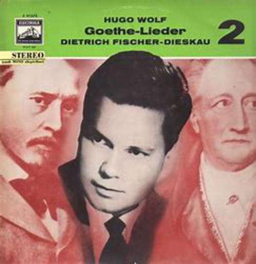 Cover Dietrich Fischer-Dieskau, Gerald Moore - Hugo Wolf Goethe-Lieder 1 (LP) Schallplatten Ankauf