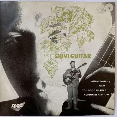 Cover Attila Zoller - Shivi Guitar (7) Schallplatten Ankauf