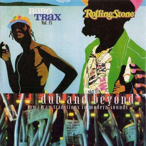 Bild Various - Rare Trax Vol. 15 - Dub And Beyond: Jamaican Traditions In Modern Sounds (CD, Comp, Promo) Schallplatten Ankauf
