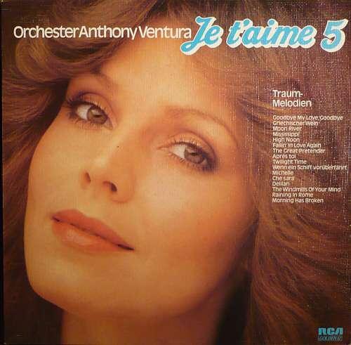 Bild Orchester Anthony Ventura - Je T'Aime 5 - Traum-Melodien (LP) Schallplatten Ankauf