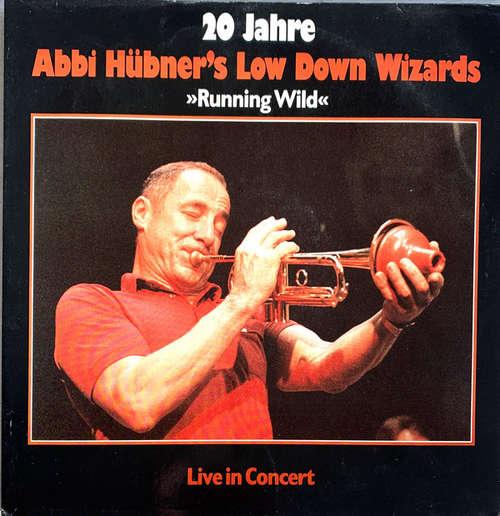 Cover Abbi Hübner's Low Down Wizards - Running Wild (20 Jahre Abbi Hübner's Low Down Wizards) Live in Concert (2xLP, Gat) Schallplatten Ankauf